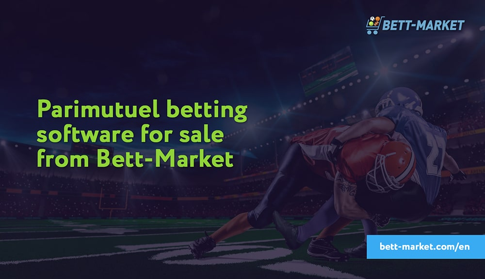 How to choose parimutuel betting software