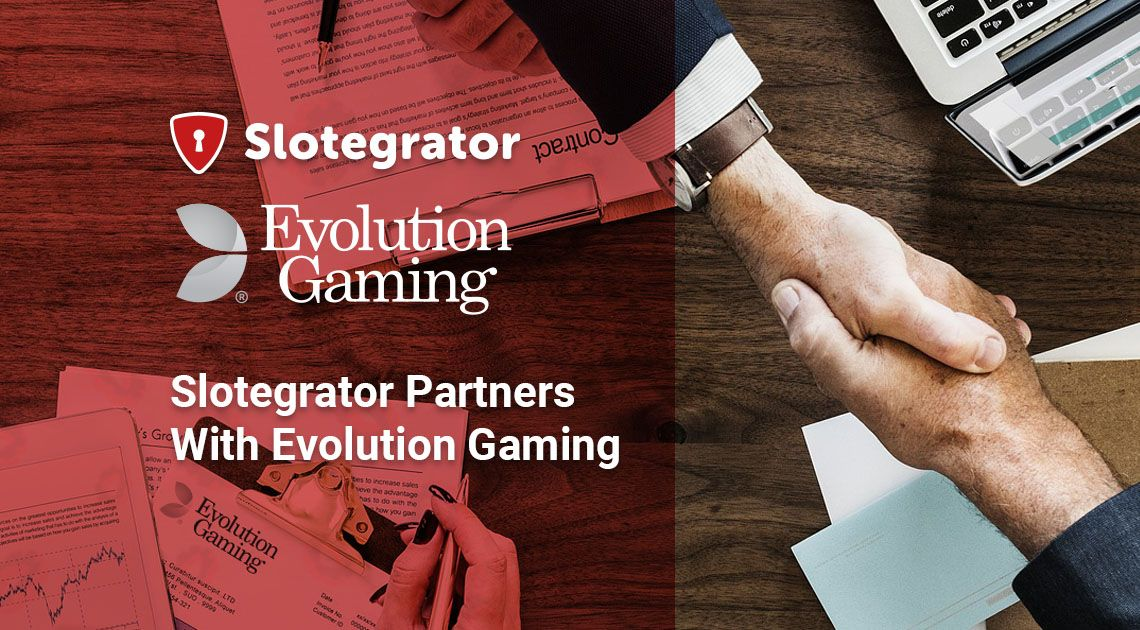 Slotegrator partners with Evolution Gaming